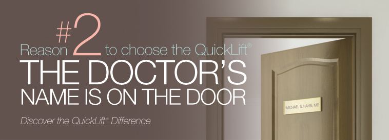 QuickLift Face Lift Difference: Reason 2