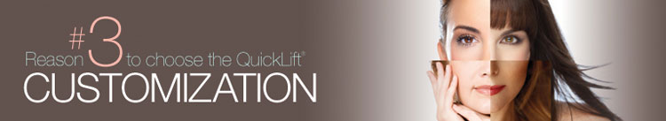 Discover the QuickLift® Difference