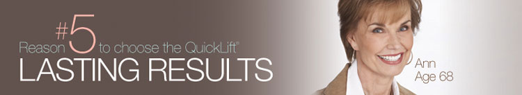 Discover the QuickLift&reg; Difference